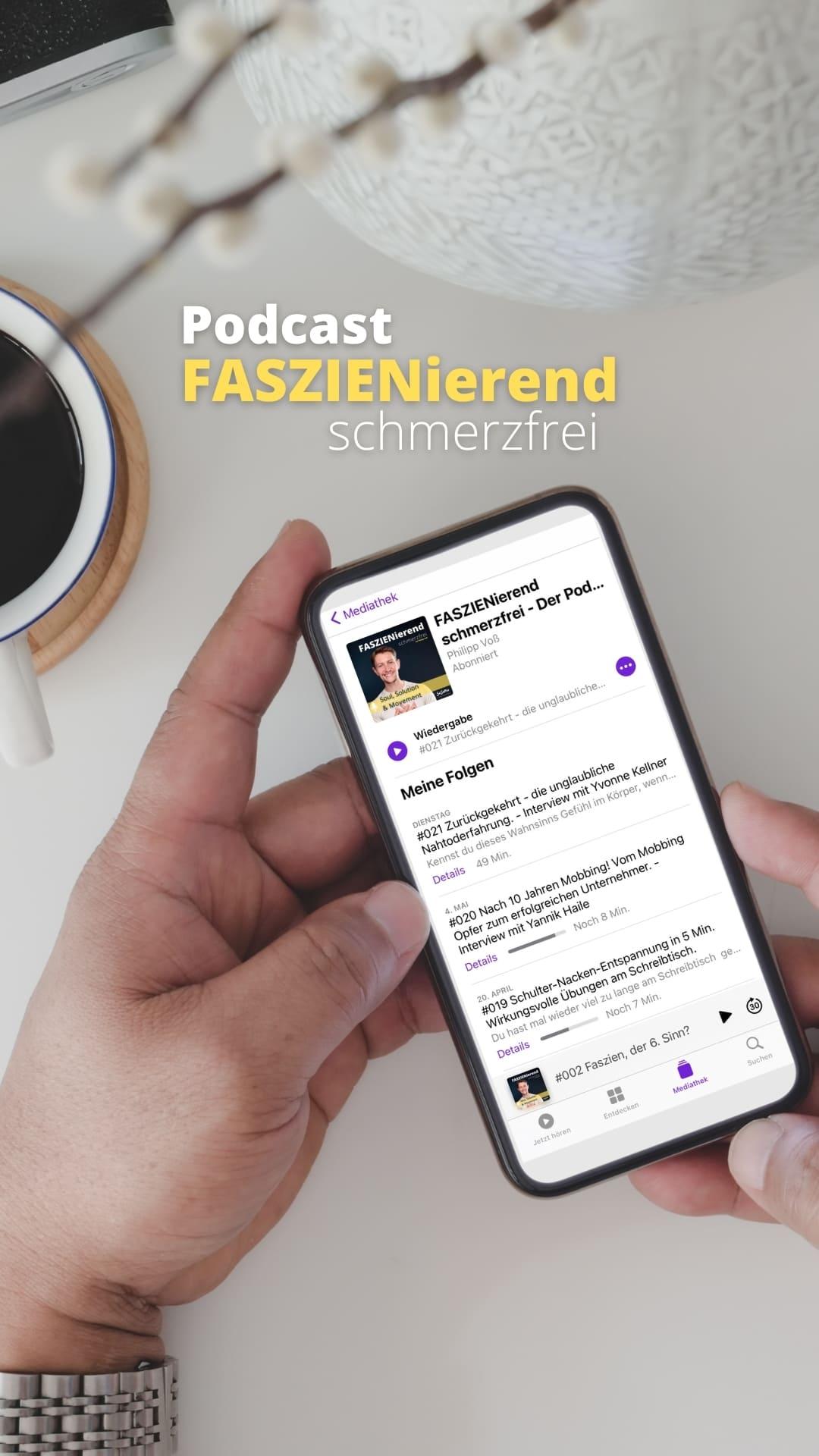 Faszienierend Schmerzfrei Podcast Philipp Voß